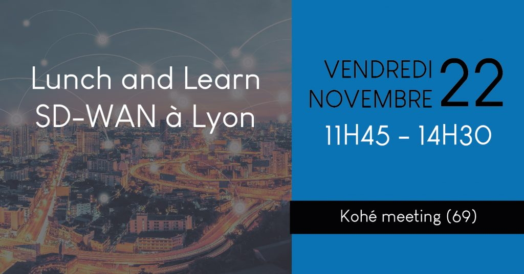 lunch and learn lyon sdwan